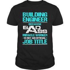 BUILDING-ENGINEER, Order HERE ==> https://www.sunfrog.com/LifeStyle/BUILDING-ENGINEER-115704687-Black-Guys.html?41088