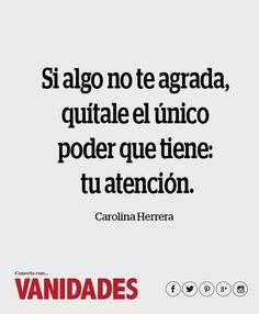 Las frases célebres de nuestras diseñadoras favoritas: Carolina Herrera