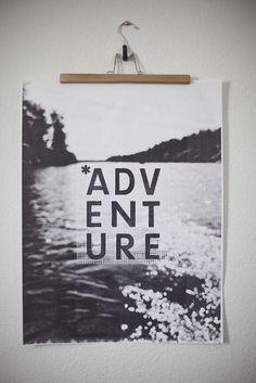 Adventure b&w poster wandkunst, typo design, quote prints, heart art, t Life Inspiration, Design Inspiration, Illustrations, Quote Prints, Travel Quotes, Decoration, Interior And Exterior, Graphic Design, Typo Design