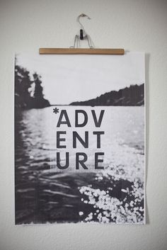 Adventure B&W Poster