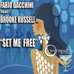 Set Me Free released on Transport Recordings 2011