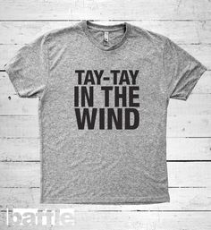 Baffle Tees / Tay tay in the wind Men's by BaffleTeesShop on Etsy