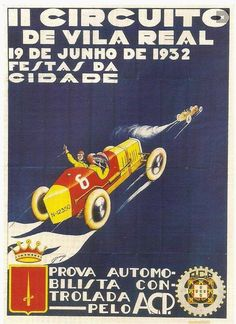 Cartaz do Circuito de Vila Real de 1936 http://vilarealracing.com/cartazes/ #vilarealracing