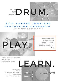 The Summer Junkyard Percussion Workshop is a fun, hands on, drumming experience for music teachers. Learn the what, how, and why of teaching bucket drumming. Bucket Drumming, Elementary Music, Music Classroom, Teaching Music, Summer School, Music Education, Lesson Plans, Drums, Curriculum