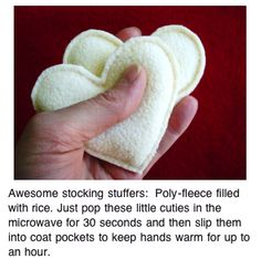diy handwarmers to put in pockets Awesome stocking stuffers: Poly-fleece filled with rice. Just pop these little cuties in the microwave for 30 seconds and then slip them into coat pockets to keep hands warm at the bus stop and for up to an hour after. Cool Ideas, Craft Gifts, Diy Gifts, Crafts To Do, Arts And Crafts, Pocket Hand Warmers, Craft Projects, Sewing Projects, Little Presents