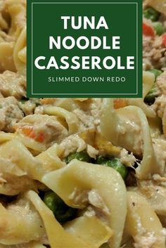 Try this skinny twist on a classic comfort food - no soup cans were harmed in the making of this Tuna Casserole Recipe