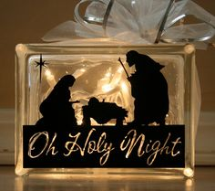 """Oh Holy Night Glass Block - silhouette cut with vinyl cutter - lights make silhouette show up well - great for Christmas decoration - - pb†å"""" data-componentType=""""MODAL_PIN Christmas Glass Blocks, Lighted Glass Blocks, Christmas Nativity, Christmas Projects, Winter Christmas, Holiday Crafts, Christmas Holidays, Christmas Decorations, Christmas Ornaments"""
