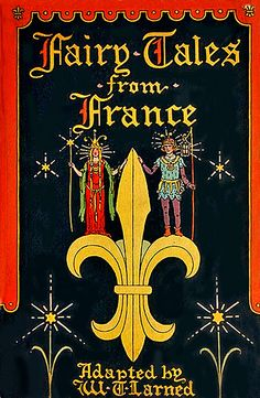 Fairy Tales from France adapted by W. T. Larned, 1920
