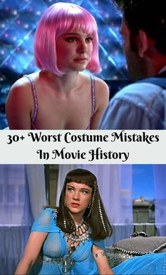 There's no denying the fact that costume design is one of the most challenging jobs on any film set. #30+ #Worst #CostumeMistakes #MovieHistory