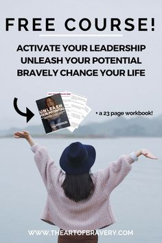 Have you ever felt like you were meant to do big things with your life? Have you ever wanted to become a leader but weren't sure how? Check out this FREE self-study course (includes a 23 page workbook!) to activate your leadership and unleash your potential so that you can bravely change your life and the lives of everyone around you. #personaldevelopment #leadership #selfhelp #confidence #brave #fearless #personalgrowth #motivation