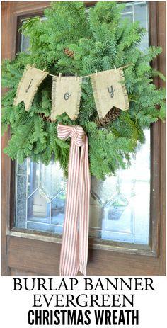 Burlap Banner Evergreen Christmas Wreath | LITTLE RED BRICK HOUSE