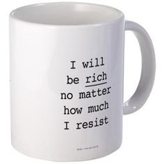 Millionaire In Training: I Will Be Rich Mugs