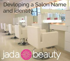 Click for tips on developing a salon name and identity.