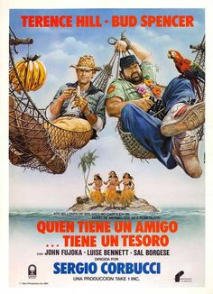 """Spanish version of the drawn Movie Poster for """"Who Finds A Friend, Finds A Treasure"""" with Terence Hill and Bud Spencer"""