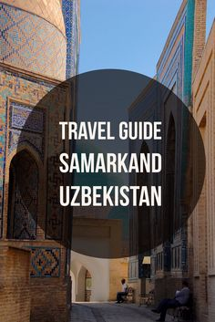 Samarkand is one of the most gorgeous Silk Road cities in Uzbekistan, Travel Central Asia Top Place, Silk Road, Central Asia, Asia Travel, Travel Photos, Places To See, Travel Guide, Cool Photos, Around The Worlds