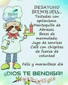 Felíz día!! Good Morning Good Night, Morning Wish, Good Morning Quotes, Good Day Wishes, Happy Wishes, Hello Quotes, Morning Thoughts, Everyday Quotes, Spanish Quotes