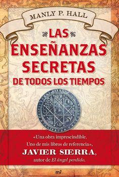 Las enseñanzas secretas de todos los tiempos / Manly P. Hall ; traducción de Alejandra Devoto. 1ª ed. en Colección Booket.. Barcelona : MR Ediciones, 2015.