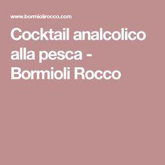 Cocktail analcolico alla pesca - Bormioli Rocco