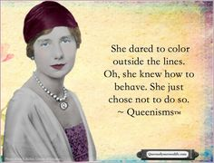 Queenisms are original quotes and digital imagery by authors Kathy Kinney and Cindy Ratzlaff of Queen of Your Own Life.