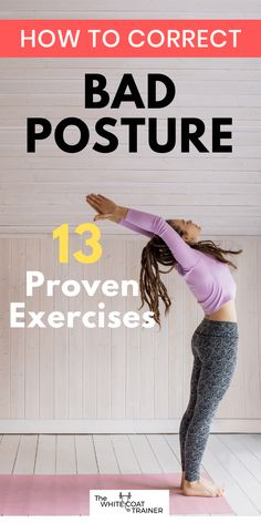This post covers all the best exercises to fix bad posture, as well as what you need to avoid to prevent it from happening again. Fix Your Posture, Better Posture, Good Posture, Posture Correction Exercises, Posture Stretches, Fitness Workout For Women, Fitness Tips, Fitness Motivation, Cool Yoga Poses