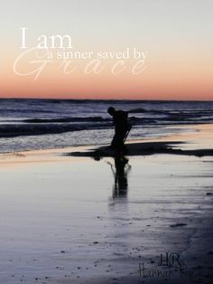 A Sinner Saved By Grace - Hannah Rose
