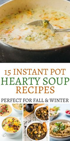 Serve up one of these 15 Instant Pot Soup Recipes today. Instant Pot Soup Recipe… Serve up one of these 15 Instant Pot Soup Recipes today. Instant Pot Soup Recipes that are perfect for the fall and winter weather Instant Pot Pressure Cooker, Pressure Cooker Recipes, Slow Cooker, Poulet Hasselback, Cena Paleo, Hearty Soup Recipes, Instapot Soup Recipes, Blended Soup Recipes, Cooking Recipes