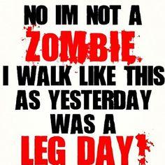 Tomorrow is leg day
