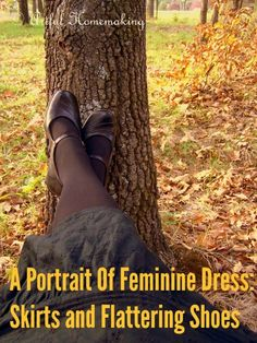 A Portrait Of Feminine Dress, Part 7 ~ Skirts and Flattering Shoes   Deep Roots at Home