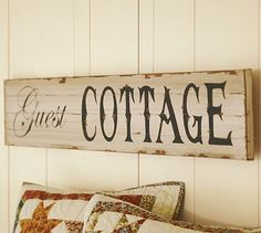 517 creations: {pottery barn inspiration}: make your own guest cottage sign