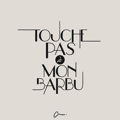 Touche pas à mon Barbu - LesCartons