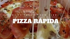 Pizza Rápida na Fritadeira sem Óleo!!