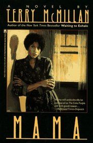 Mama , a first novel, tells of a proud black woman, Mildred Peacock, and her five children. After a violent fight, Mildred throws her drunken husband out of the house. On her own in the poor town of Point Haven, Michigan, Mildred scrimps and drinks, works and goes on welfare, struggling to raise her kids and keep her sanity.