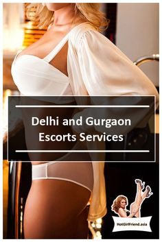 call gurgaon escorts their services