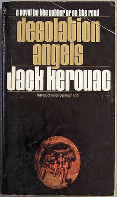 Desolation angels by Jack Kerouac