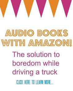 audio books for truckers Kindle Audio books for the solution to boredom while driving a truck