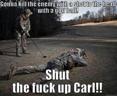 shut the fuck up carl! - quickmeme