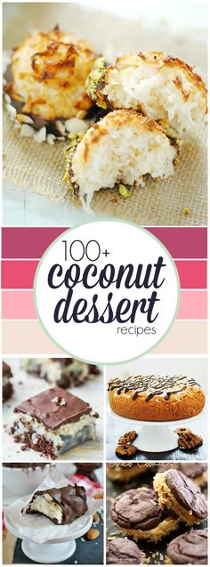 100  Coconut Dessert Recipes | http://www.somethingswanky.com #dessert #recipe #delicious #recipes #treat
