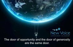 The door to opportunity and the door to generosity are the same door.