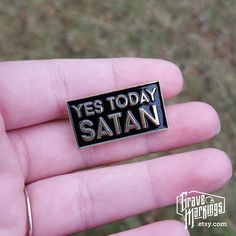 Not today, Satan? How about, yes? My original artwork has been set as an enamel pin. Soft Enamel Longest side: 30 mm inches) Gold plating with black and red ink 2 metal clutches Jacket Pins, Pin And Patches, Punk Patches, Cool Pins, Metal Pins, Stickers, Pin Badges, Lapel Pins, Pin Collection