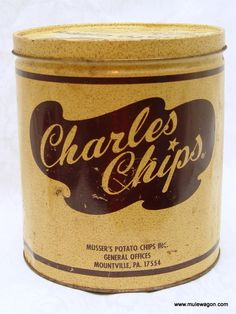 Charles Chips--a delivery man would bring you a fresh can of chips every other week!