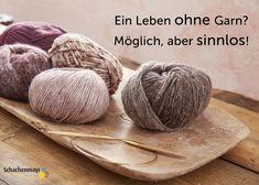 Ein Leben ohne #Garn? Möglich, aber sinnlos! #proud2craft #schachenmayr #mixnknit Knitting Yarn, Garne, Handmade, Crafts, Dyes, Hygge, Profile, Posts, Group