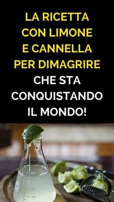 La ricetta con limone e cannella per dimagrire che sta conquistando il mondo! Natural Life, Natural Health, Whole Body Cleanse, Hard Drinks, Reiki, Weight Loss Drinks, Detox Recipes, Healthy Cooking, Face And Body