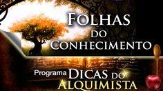 Programa dicas do Alquimista - Folhas do Conhecimento - Alcides Melhado ...
