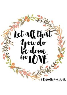 Let All That You Do be Done in Love A4 Digital by PeachyPrintsAU
