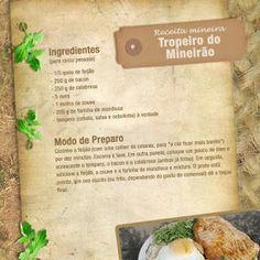 6 Receitas da nossa Culinária: Feijão Tropeiro, Mousse, Lentilha com costela defumada e linguiça, Feijoada Mineira, Doce de leite em pedaços e compota de goiabada. Veja as receitas: