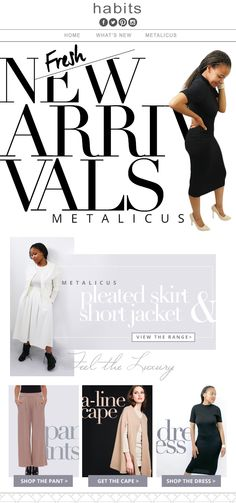 Habits e-Newsletters - New Metalicus Arrivals