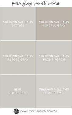 Elizabeth Burns Design   Pure Gray Paint Colors - Sherwin Williams Lattice, Sherwin Williams Mindful Gray, Sherwin Williams Repose Gray, Sherwin Williams Front Porch, Behr Dolphin Fin, Sherwin Williams Silverpointe