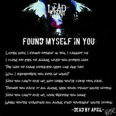 Found Myself in you -- Dead By April Let Me Down, Let It Be, Close My Eyes, Everyone Else, My Passion, Song Lyrics, Emo, My Life, Bands