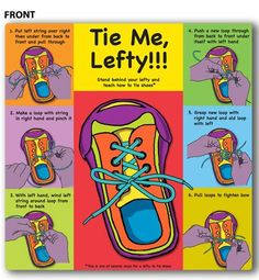 Tie Shoes Left Handed Instruction - just in case Self Help Skills, Life Skills, Motor Activities, Activities For Kids, Teaching Kids, Kids Learning, Left Handed Problems, Learn To Tie Shoes, Pediatric Ot