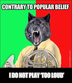 Haha, French horn funny meme
